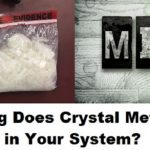 How Long Does Crystal Meth Stay in Your System?