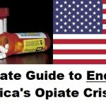 Ultimate Guide to Ending America's Opiate Crisis